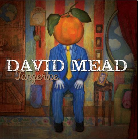David Mead - Tangerine David_Mead_Tangerine_LR